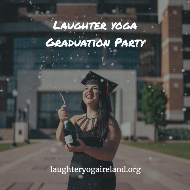 Laughter Yoga Ireland Graduation Party